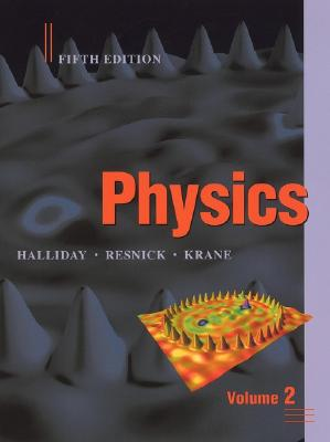 Physics By Halliday, David/ Resnick, Robert/ Krane, Kenneth S.